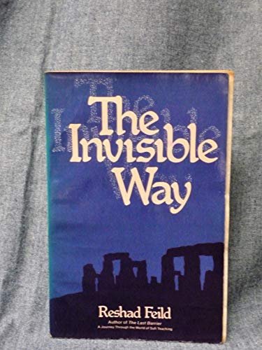 9780060625887: The Invisible Way : A Sufi Love Story