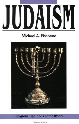 9780060626556: Judaism: Revelation and Traditions (Religious Traditions of the World Series)