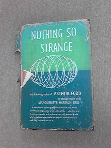 9780060626709: Nothing So Strange