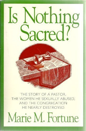 9780060626846: Is Nothing Sacred?: When Sex Invades the Pastoral Relationship