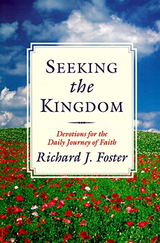 9780060626860: Seeking the Kingdom: Devotions for the Daily Journey of Faith