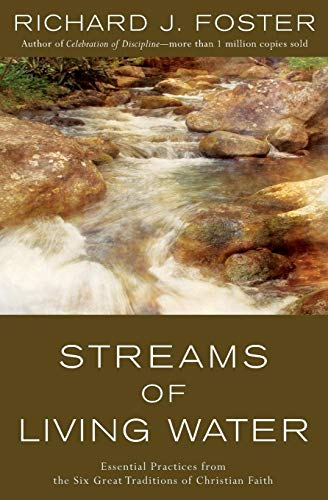 9780060628222: Streams of Living Water: Celebrating the Great Traditions of Christian Faith