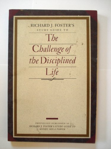 9780060628291: Challenge of the Disciplined Life Study Guide