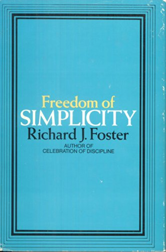 9780060628321: Freedom of Simplicity