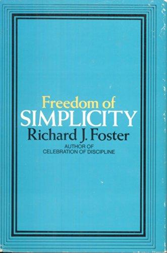Freedom of Simplicity: Foster, Richard J