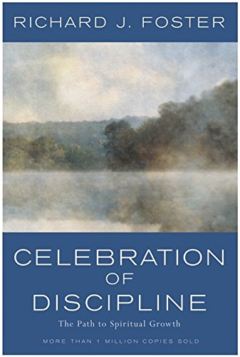 9780060628390: Celebration of Discipline: The Path to Spiritual Growth