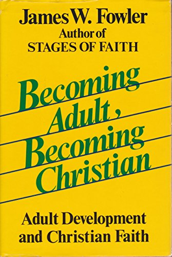 9780060628413: Becoming Adult, Becoming Christian