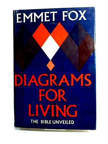 Diagrams for Living; the Bible Unveiled: fox, emmet
