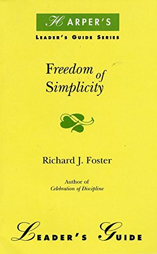 9780060628574: Freedom of Simplicity Leader's Guide