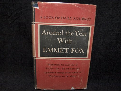 9780060628703: Around the Year with Emmet Fox: A Book of Readings