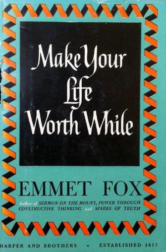 9780060629106: Make Your Life Worthwhile