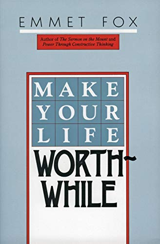 9780060629137: Make Your Life Worthwhile