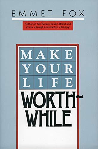 9780060629137: Make Your Life Worthwhile