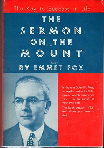 9780060629502: The Sermon on the Mount: A General Introduction to Scientific Christianity in the Form of a Spiritual Key to Matthew V, VI and VII