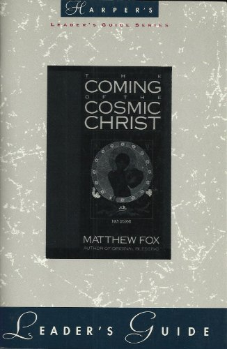 9780060629595: The Coming of the Cosmic Christ
