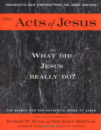 9780060629786: The Acts of Jesus: What Did Jesus Really Do?