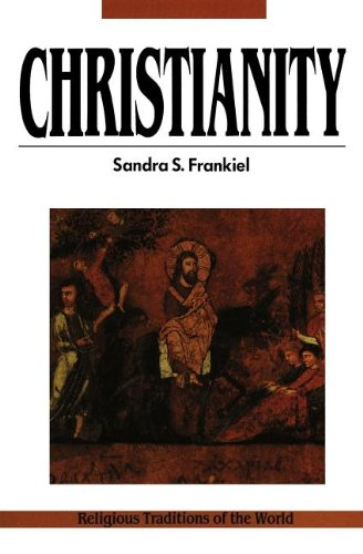 9780060630157: Christianity (Religious Traditions of the World Series)