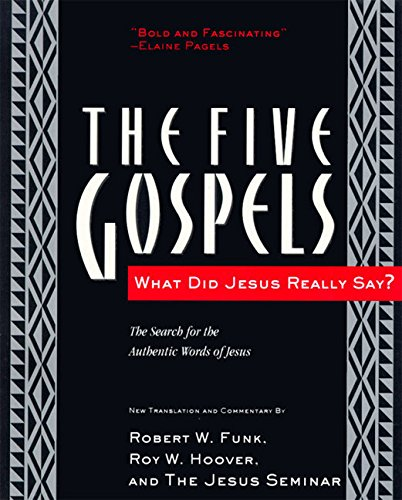 9780060630409: The Five Gospels: What Did Jesus Really Say? The Search for the Authentic Words of Jesus