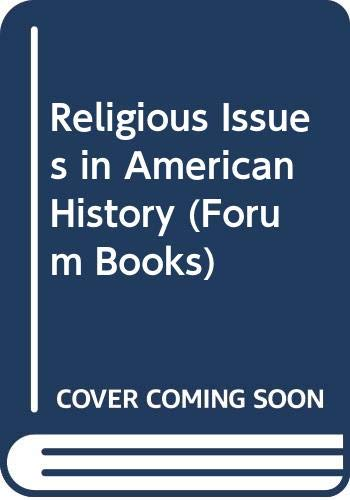 9780060630928: Religious Issues in American History (Forum Books)