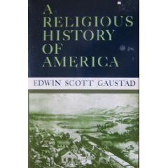 9780060630935: A Religious History of America
