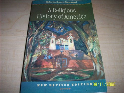 9780060630942: A Religious History of America (New Rev)