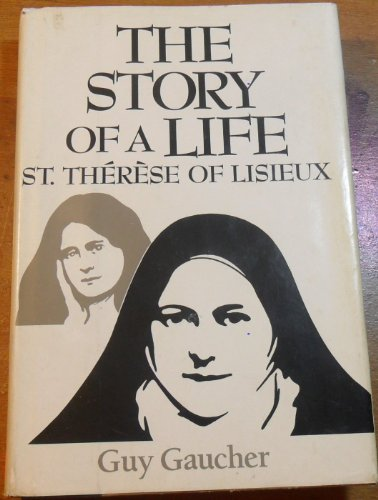 9780060630959: The Story of a Life: St. Therese of Lisieux