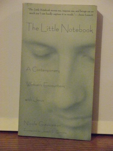 9780060630997: The Little Notebook: The Journal of a Contemporary Woman's Encounters With Jesus