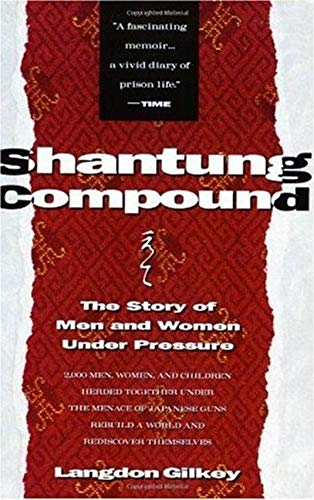 9780060631123: Shantung Compound: The Story of Men and Women Under Pressure