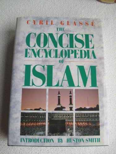 9780060631239: The concise encyclopedia of Islam