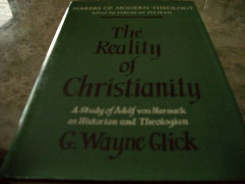 9780060631253: Reality of Christianity (Foundations of Historical Theology)