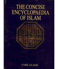 9780060631260: The Concise Encyclopedia of Islam