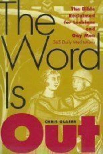 9780060631345: The Word Is Out: The Bible Reclaimed for Lesbians and Gay Men