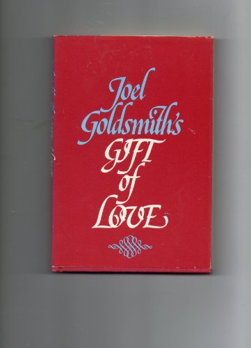 9780060631697: Joel Goldsmith's Gift of Love