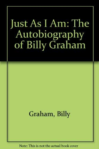9780060633431: Just As I Am: The Autobiography of Billy Graham