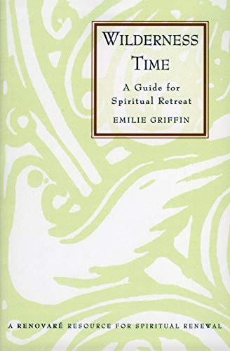 9780060633615: Wilderness Time: Guide for Spiritual Retreat