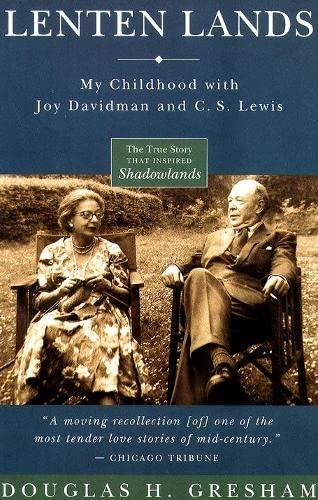 9780060634476: Lenten Lands: My Childhood with Joy Davidman and C.S. Lewis