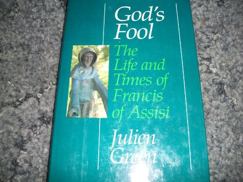 9780060634629: God's fool: The life and times of Francis of Assisi