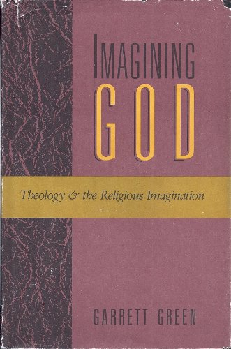 9780060634650: Imagining God: Theology and the Religious Imagination