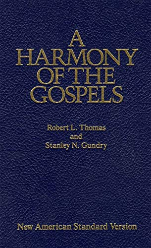 9780060635244: A Harmony of the Gospels: New American Standard Edition