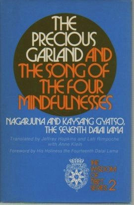 The precious garland and The song of the four mindfulnesses (The Wisdom of Tibet series ; 2) (006063541X) by Nāgārjuna