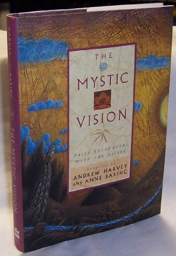 9780060635848: The Mystic Vision: Daily Encounters With the Divine