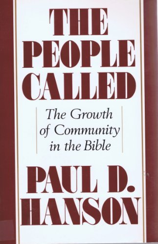 9780060637019: The People Called: The Growth of Community in the Bible