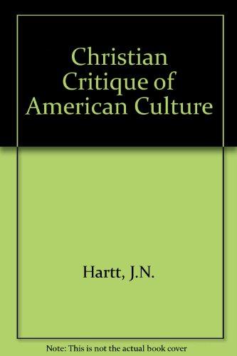 9780060637231: Christian Critique of American Culture