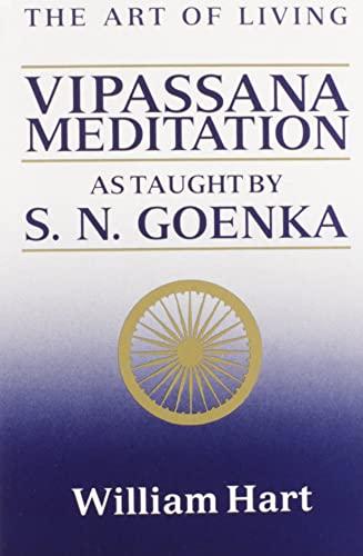 9780060637248: The Art of Living: Vipassana Meditation as Taught by S.N. Goenka