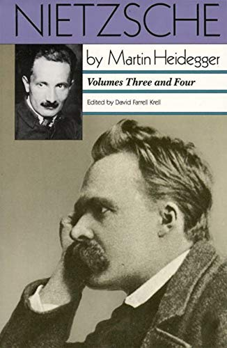 Nietzsche: The Will to Power as Knowledge and as Metaphysics / Nihilism, Volumes 3 & 4: ...