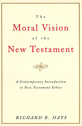 9780060637965: Moral Vision on the New Testament