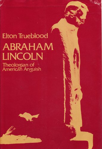 9780060638016: Abraham Lincoln : Theologian of American Anguish