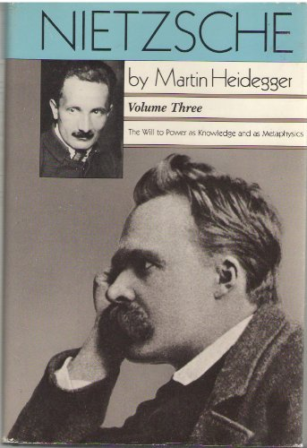 9780060638436: Nietzsche: Will to Power as Knowledge and as Metaphysics
