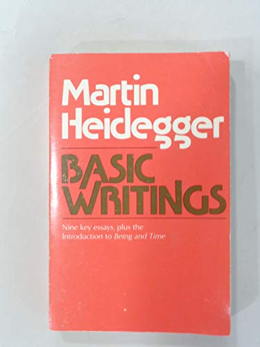 Basic Writings from Being and Time (1927): Heidegger, Martin
