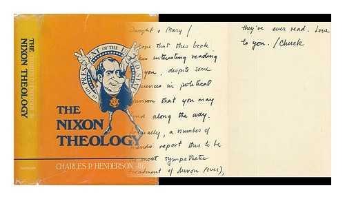 9780060638603: The Nixon Theology [By] Charles P. Henderson, Jr